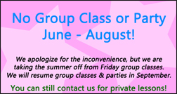 No group class or party throughout the summer